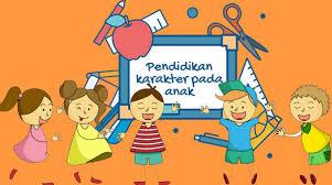Pendidikan Karakter Pada Anak Usia Dini
